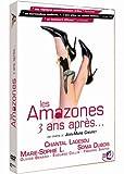 Amazones-(Les-)-:-3-ans-après...