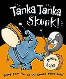 Tanka Tanka Skunk Steve Webb
