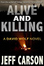 Alive and Killing: A David Wolf Thriller