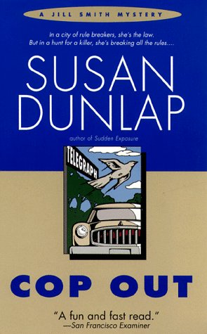 Cop Out (Jill Smith Mystery), Susan Dunlap
