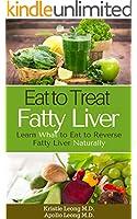 Fatty Liver Diet: Eat to Treat Fatty Liver