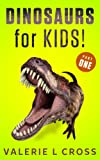 Dinosaurs for Kids Part 1; Cool Dinosaurs Book with Amazing Pictures and Fun Facts!