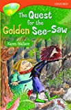 Oxford Reading Tree: Stage 13: TreeTops: More Stories B: the Quest for the Golden See-saw (0199184003) by Shipton, Paul