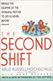 The Second Shift (0380711575) by Machung, Anne