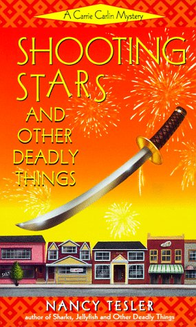 Shooting Stars and Other Deadly Things (Carrie Carlin Mystery), Nancy Tesler