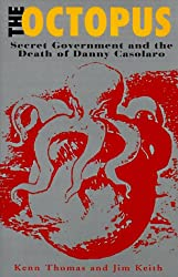 The Octopus: The Secret Government and Death of Danny Casolaro