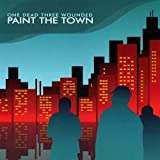 Paint the Town by One Dead Three Wounded (2004-01-27)