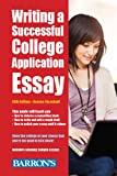 img - for Writing a Successful College Application Essay book / textbook / text book