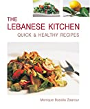 Monique Bassila Zaarour The Lebanese Kitchen: Quick and Healthy Recipes