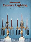Nineteenth Century Lighting: Candle-Powered Devices : 1783-1883