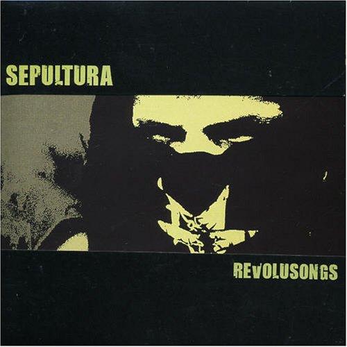 Sepultura - Revolusongs - Zortam Music