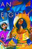 img - for An Eighth of August book / textbook / text book