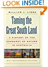 Taming the Great South Land: A History of the Conquest of Nature in Australia