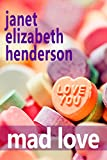 Mad Love (London Book 1)