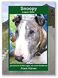 echange, troc Frank Körner - Snoopy, Lupus Sofa: Persönliche Erfahrungen mit einem Bullterrier (Livre en allemand)