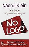 Image of No Logo - LA Tyrannie DES Marques (French Edition)
