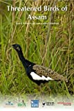 img - for Threatened Birds of Assam (Bombay Natural History Society) book / textbook / text book