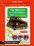 The Watson Go to Birmingham--1963 with Connections (0030540496) by Christopher Paul Curtis