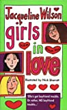 Jacqueline Wilson Girls in Love (Girlfriends trilogy)
