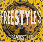 Freestyle's Greatest Hits Volume 3