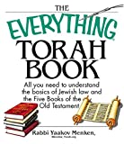 The Everything Torah Book: All You Need To Understand The Basics Of Jewish Law And The Five Books Of The Old Testament