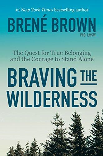 Brene Brown Braving The Wilderness
