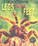 Why Do Animals Have Legs and Feet? (Why Do Animals Have L) (Why Do Animals Have L) (0431153299) by Elizabeth Miles