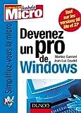 echange, troc Martine Guenzet, Jean-Luc Goudet - Devenez un pro de Windows : XP, Millennium, 98