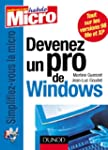 Devenez un pro de Windows : XP, Mille...