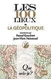echange, troc Jean-Marc Huissoud  (sous la direction de), Pascal Gauchon - Les 100 lieux de la géopolitique