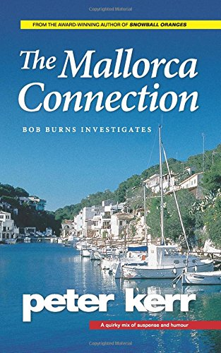 The Mallorca Connection: Bob Burns Investigates: 1