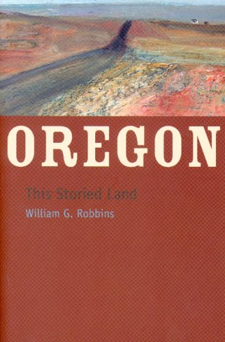 Oregon: This Storied Land