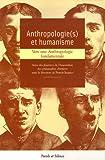 echange, troc Francis Jacques, Collectif - Anthropologie(s) et humanisme : Actes des journées de l'Association des philosophes chrétiens