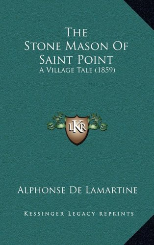 The Stone Mason of Saint Point: A Village Tale (1859)
