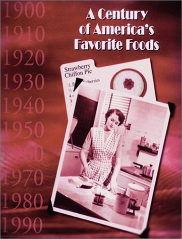 A Century of America's Favorite Foods