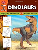 img - for Dinosaurs: Step-by-step instructions for 27 prehistoric creatures (Learn to Draw) book / textbook / text book