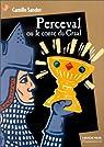 Perceval ou le conte du Graal par Sander