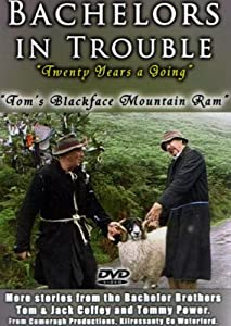 Bachelors in Trouble - Toms Blackface Mountain Ram (Import)