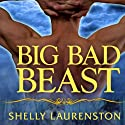 Big Bad Beast: Pride Series, Book 6 Audiobook by Shelly Laurenston Narrated by Charlotte Kane
