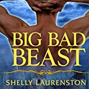 Big Bad Beast: Pride Series, Book 6 | Shelly Laurenston