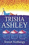 Sweet Nothings (Severn House Large Print) Trisha Ashley