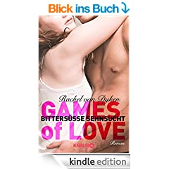 Games of Love -  Bitters��e Sehnsucht: Roman