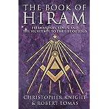 "Book Of Hiram: Freemasonry, Venus, Secret Key To Life Of Jesusvon ""Robert Lomas"""