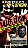 img - for Killer Clown: John Wayne: The John Wayne Gacy Murders book / textbook / text book