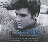 Elvis Presley: The Man, the Life, the Legend [UNABRIDGED]