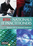 BTEC Nationals - IT Practitioners: Core Units for Computing and IT (0750656840) by Anderson, Howard