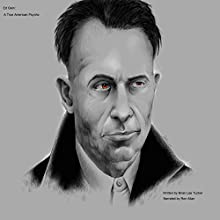 Ed Gein: A True American Psycho (       UNABRIDGED) by Brian Lee Tucker Narrated by Ron Allan