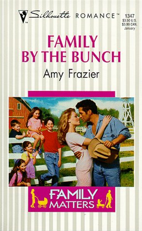 Family by the Bunch (Silhouette Romance)