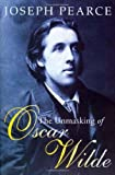 The Unmasking of Oscar Wilde (1586170260) by Pearce, Joseph