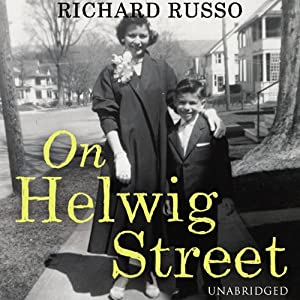 On Helwig Street: A Memoir | [Richard Russo]